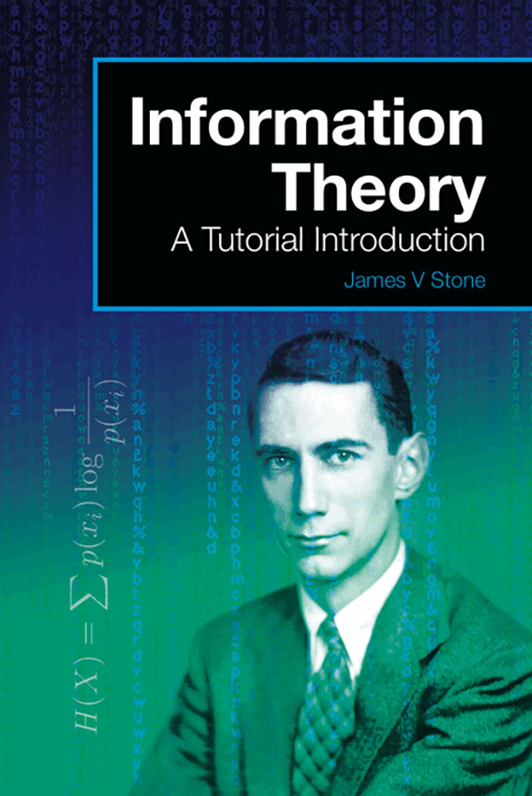 Information Theory: A Tutorial Introduction book cover